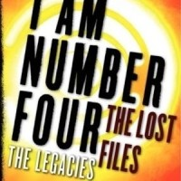 I Am Number Four: The Lost Files : The Legacies