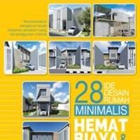 Buku 28 Ide Desain Rumah Minimalis Hemat Biaya & Energi - Griya Kreasi