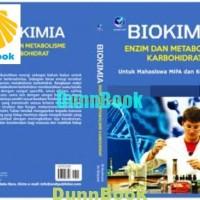 Biokimia-Enzim dan Metabolisme Karbohidrat untuk Mahasiswa MIPA dan Ke