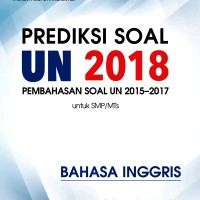 Prediksi Soal UN SMP 2018: Bahasa Inggris
