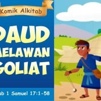 DAUD MELAWAN GOLIAT - Buku Komik Cerita Alkitab Anak Sekolah Minggu