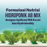 Buku Formi Nutrisi Hidroponik AB Mix dengan Aplikasi MS Excel