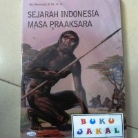 BUKU SEJARAH INDONESIA MASA PRAAKSARA al