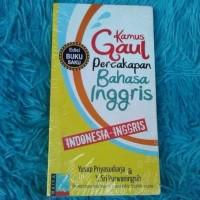 Buku Kamus KAMUS GAUL BHS INGGRIS SAKU (NEW ED) -Yusup Priyasudiarja &