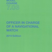 IMO MODEL COURSE 7.03 Officer in charge of Navigational Watch, 2014
