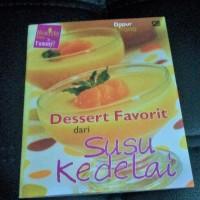 Buku Resep Dessert Favorit dari Susu kedelai - Healthy - Easy - Yummy