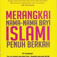 Merangkai Nama-nama Bayi Islami Penuh Berkah