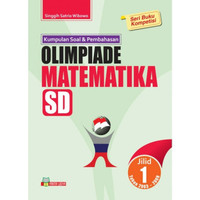 Kumpulan Soal dan Pembahasan Olimpiade Matematika SD Jilid 1