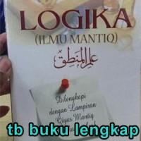 Buku LOGIKA ILMU MANTIQ EDISI REVISI Basiq Djalil