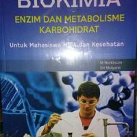 Buku Biokimia: Enzim dan Metabolisme Karbohidrat untuk Mahasiswa MIPA