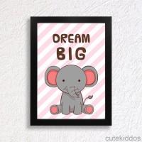 Jual Poster Gajah Lucu / Quote Dream Big / Hiasan Dinding Inspiratif Murah