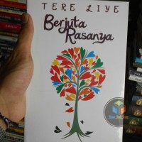NOVEL TERE LIYE Buku Novel Berjuta Rasanya , By : Tere Liye