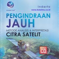 Pengindraan Jauh Metode Analisis Dan Interpretasi Citra Satelit