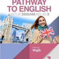 Buku Pelajaran SMA BAHASA INGGRIS Pathway to English kelas 1 K2013