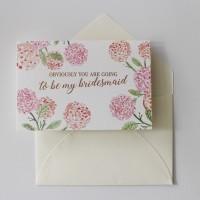 Bridesmaid Card - Hydrangea