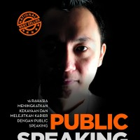 Public Speaking Mastery - Ongky Hojanto
