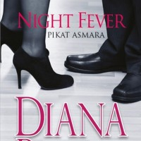 Novel Night Fever Pikat Asmara - Diana Palmer