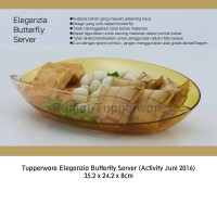 Tupperware Eleganzia Butterfly Server (Activity Juni 2016) - Piring Sa