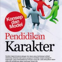 Pendidikan Karakter konsep dan model