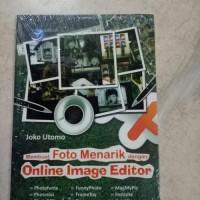 ASLI - MEMBUAT FOTO MENARIK DENGAN ONLINE IMAGE EDITOR BUKU KOMPUTER
