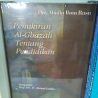 Pemikiran Al-Ghazali tentang Pedidikan - Abidin Ibnu Rusn