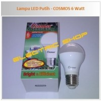 Lampu LED Putih - COSMOS 6 Watt (Bonus Setrika COSMOS CIS-318)*