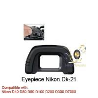 Eyepiece Nikon tipe DK 21 for Nikon D40 D80 D90 D100 D200 D300 D7000