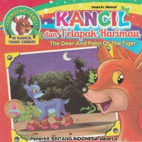 Buku Cerita Anak Seri Si Kancil Yang Cerdik - Kancil & Telapak Harimau