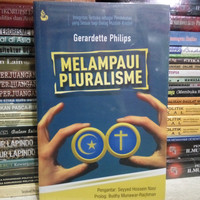 Melampaui Pluralisme oleh Gerardette Philips