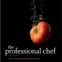 The Professional Chef by The Culinary Institute of America (CIA)