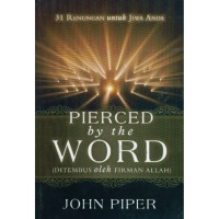 Buku Pierced by the Word-John Piper