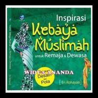 Inspirasi Kebaya Muslimah untuk Remaja dan Dewasa