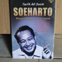 Soeharto Biografi Singkat 1921-2008-Taufik Adi