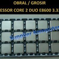 OBRAL GROSIR Processor Core 2 Duo E8600 3 33 Ghz