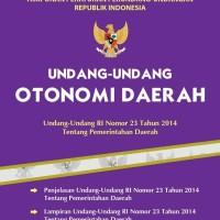 Buku Undang-Undang Otonomi Daerah - Tim BIP