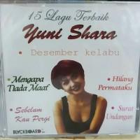 CD Original 15 Lagu Terbaik YUNI SHARA .