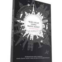 EXCLUSIVE Buku Gelap Usaha Travel Agent