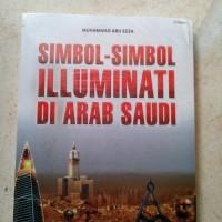 ORIGINAL SIMBOL SIMBOL ILLUMINATI DI ARAB SAUDI BUKU SEJARAH