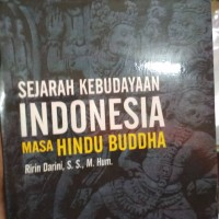SEJARAH KEBUDAYAAN INDONESIA MASA HINDU BUDHA