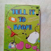 TELL IT TO NAOMI BUKU NOVEL