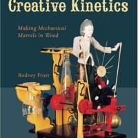 Ebook Creative Kinetics: Making Mechanical Marvels in Wood