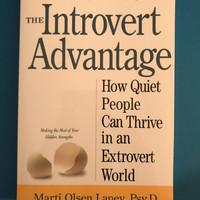 The Introvert Advantage - Marti Olsen Laney Psy.D.