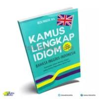 Buku Kamus Suka Buku - Kamus Lengkap Idiom Bahasa Inggris-Indonesia