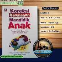 Memperbaiki & Koreksi Kesalahan Mendidik Anak - Nabawi Publishing