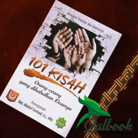 101 Kisah Orang-orang yang Dikabulkan Doanya - Ustadz Abdul Somad