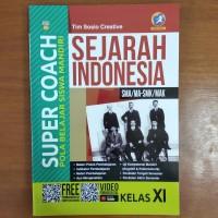 Buku Super Coach Sejarah Indonesia SMA Kelas XI Kurikulum 2013 Revisi