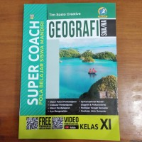 Buku Soal SMA - Super Coach Geografi SMA Kelas XI Kur. 2013 Revisi