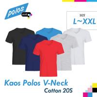 Kaos Polos V-Neck Super Cotton 20s Unisex Ukuran Besar [L~XXL]