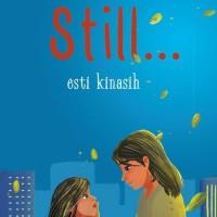 Novel Still ... oleh Esti Kinasih - segel STIL