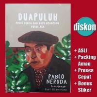 Dua Puluh Puisi Cinta dan Satu Nyanyian Putus Cinta - Pablo Neruda
